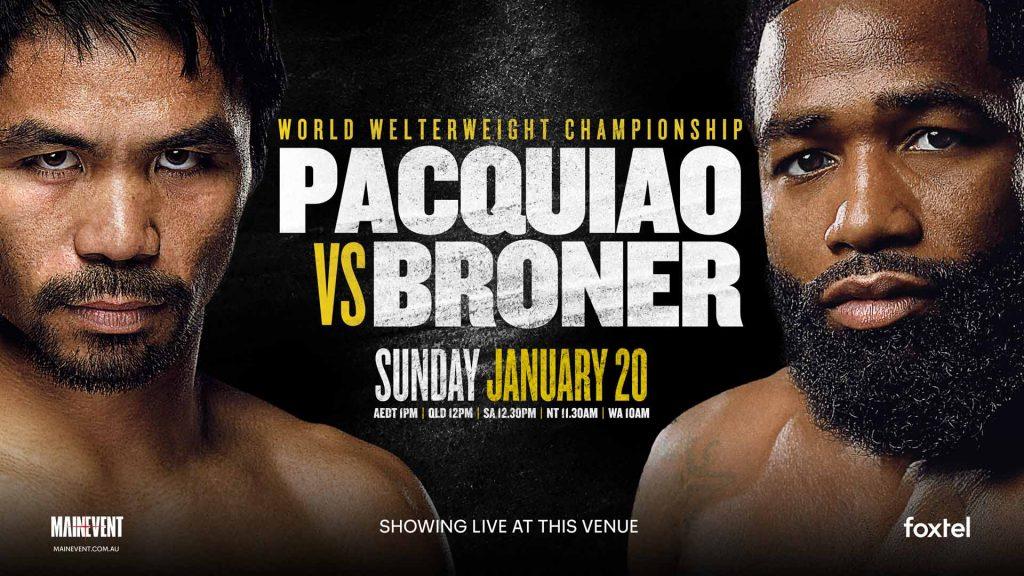 Pacquiao v Broner at Mackenzie's